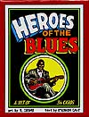 Heroes of the Blues by R. Crumb